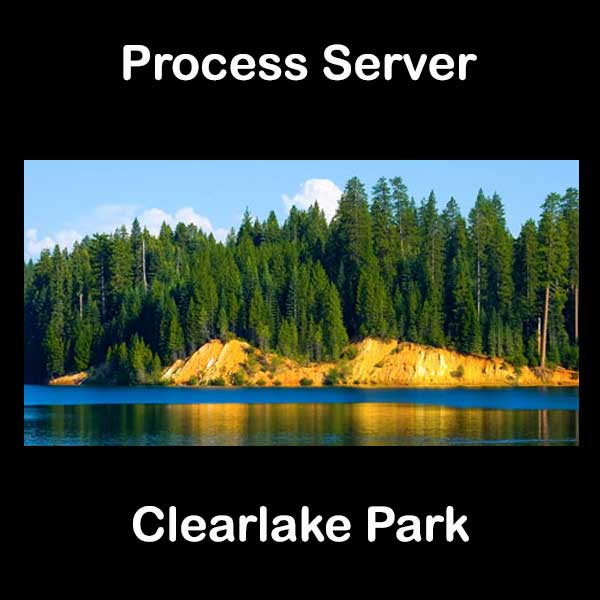 Process Server Clearlake Park