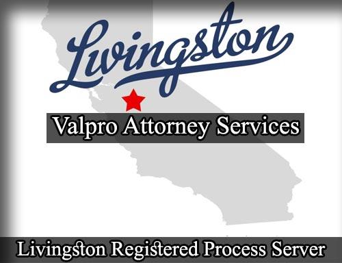 Livingston California Registered Process Server