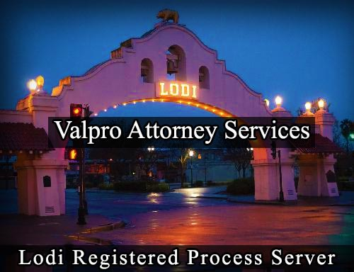 Lodi California Registered Process Server
