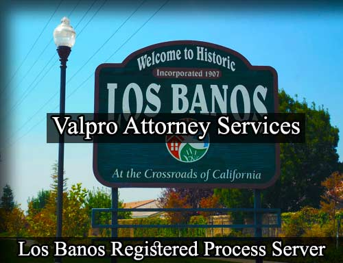 Los Banos California Registered Process Server