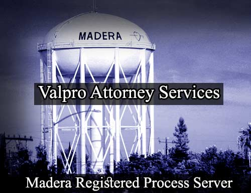 Madera California Registered Process Server