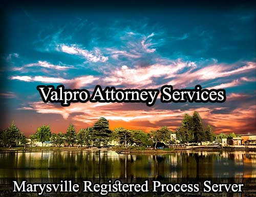 Marysville California Registered Process Server