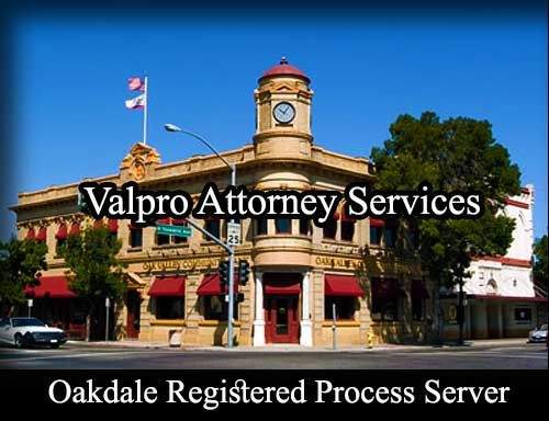 Oakdale California Registered Process Server