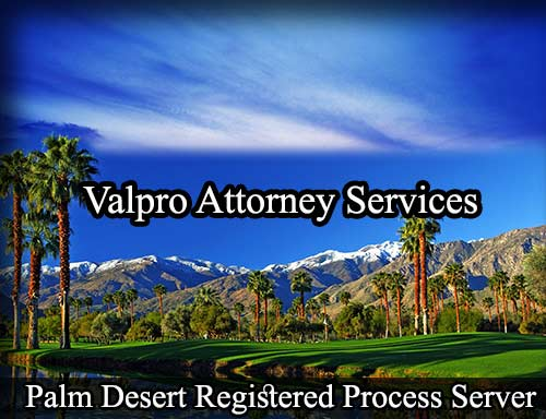 Palm Desert Registered Process Server