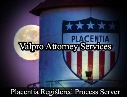 Placentia California Registered Process Server
