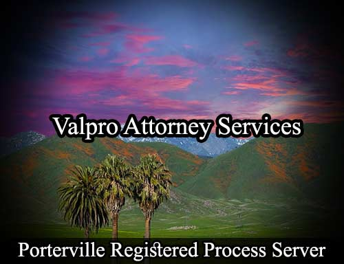 Porterville California Registered Process Server