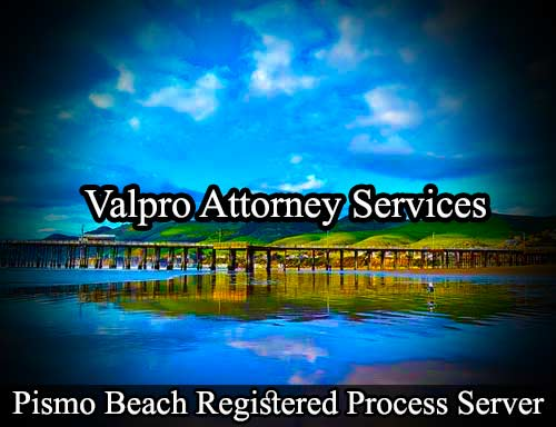 Pismo Beach California Registered Process Server