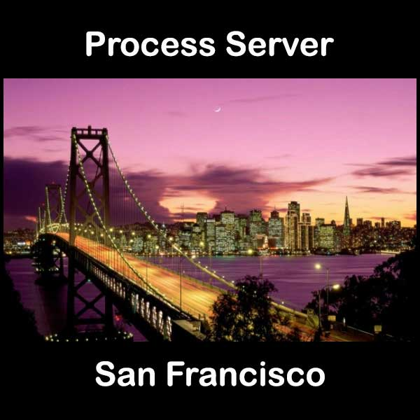 Process Server South San Francisco