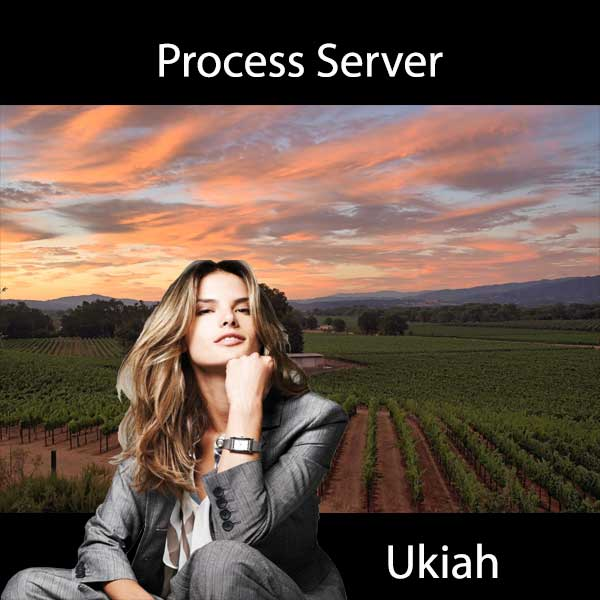 Process Server Ukiah