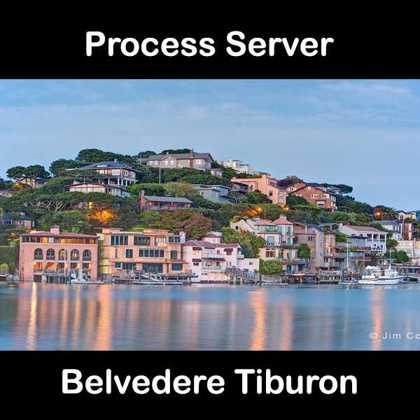 Process Server Belvedere Tiburon