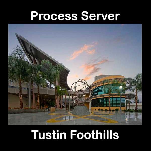 Process Server Tustin Foothills