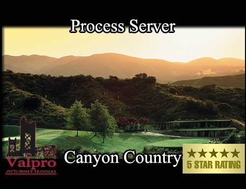 Process Server Canyon Country