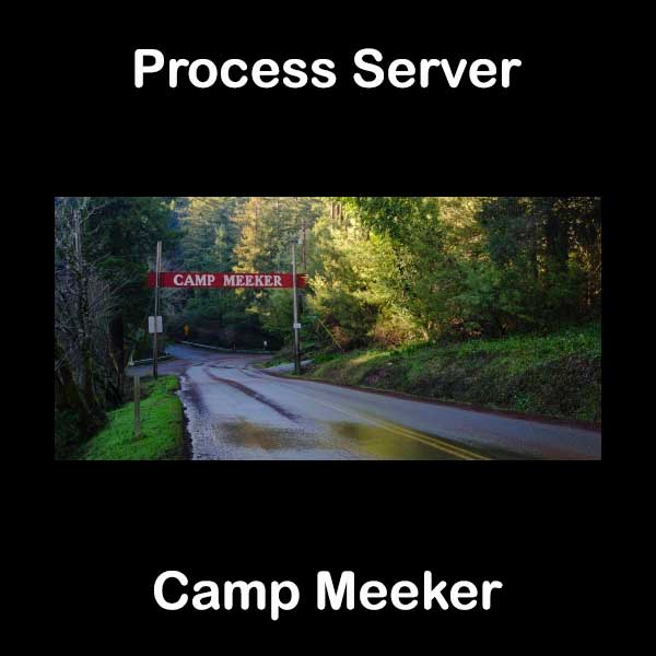 Process Server Camp Meeker