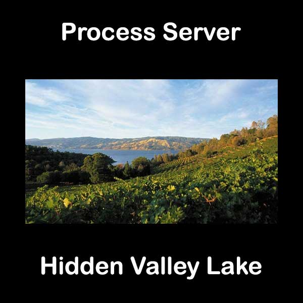 Process Server Hidden Valley Lake