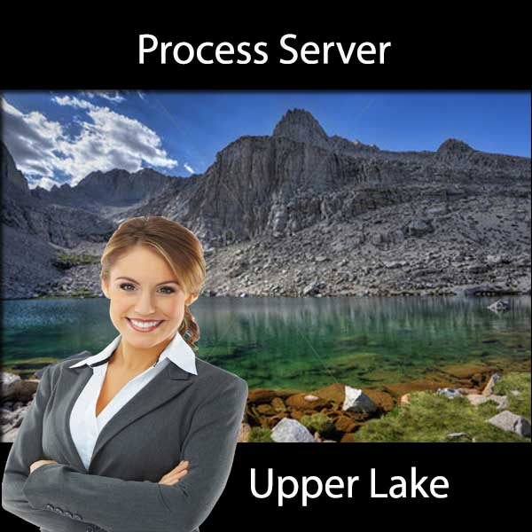 Process Server Upper Lake
