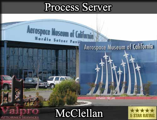 McClellan California Registered Process Server