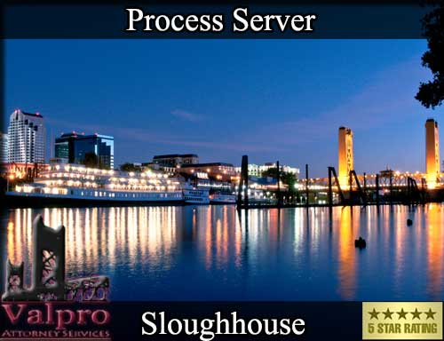 Sloughhouse California Registered Process Server