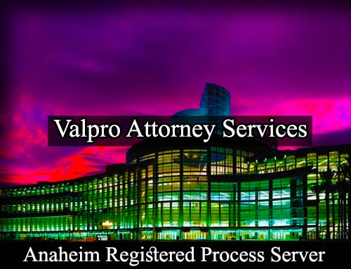 Registered Process Server in Anaheim