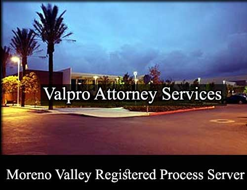 Registered Process Server in Moreno Valley