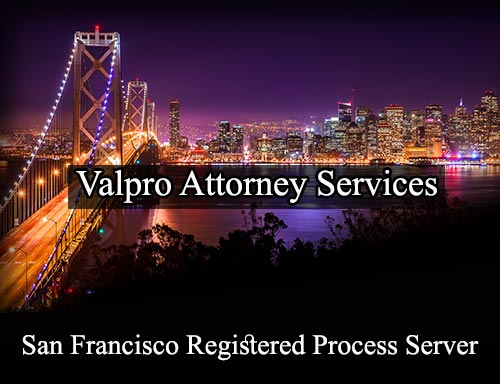 San Francisco California Registered Process Server