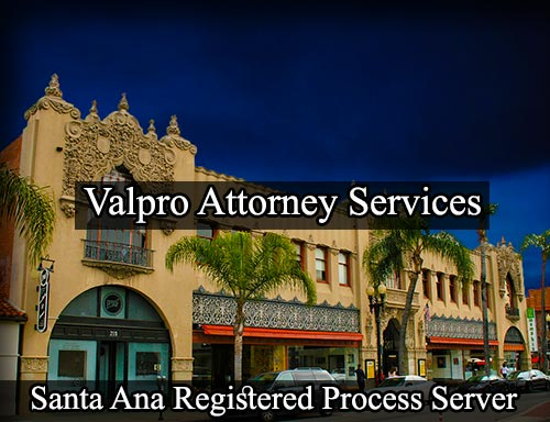 Santa Ana California Registered Process Server