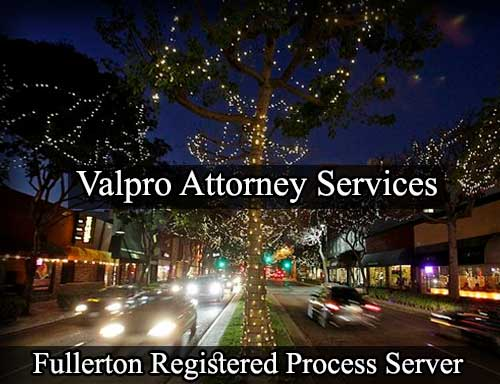 Fullerton California Registered Process Server