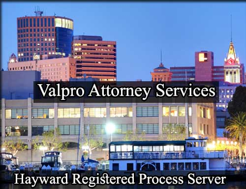 Hayward California Registered Process Server