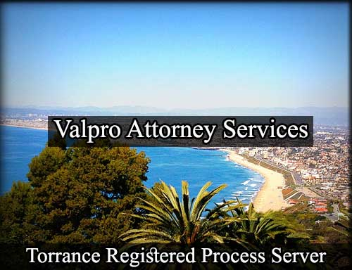 Torrance California Registered Process Server