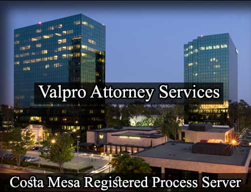 Costa Mesa California Registered Process Server