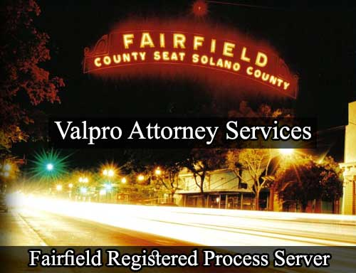 Fairfield California Registered Process Server