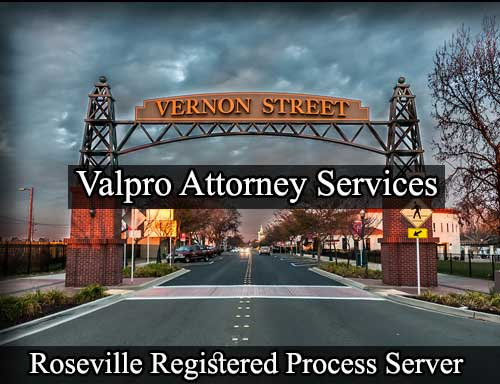 Roseville California Registered Process Server