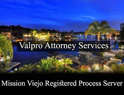 Registered Process Server in Mission Viejo