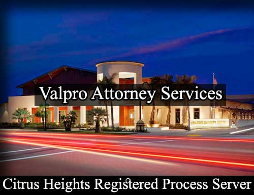 Registered Process Server in Citrus Heights