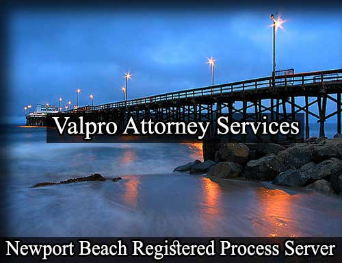 Registered Process Server in Newport Beach