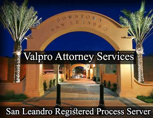 San Leandro California Registered Process Server