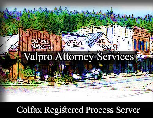 Colfax California Registered Process Server
