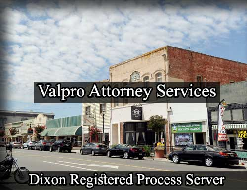 Dixon California Registered Process Server