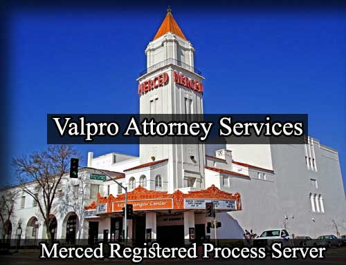 Merced California Registered Process Server