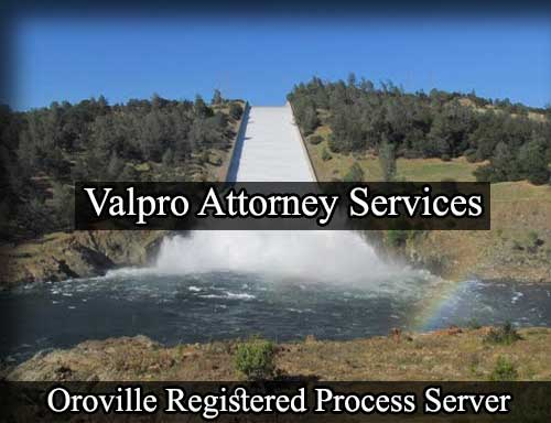 Oroville California Registered Process Server