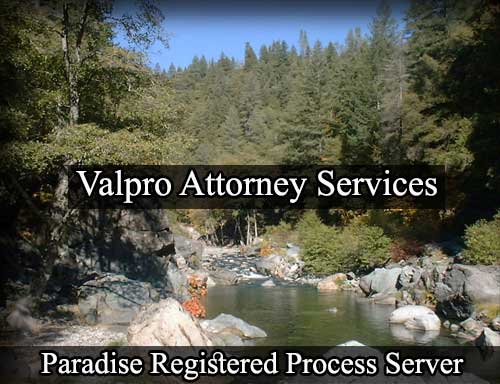 Paradise California Registered Process Server