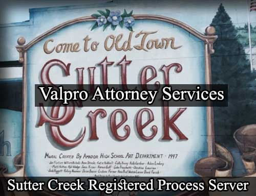 Sutter Creek California Registered Process Server