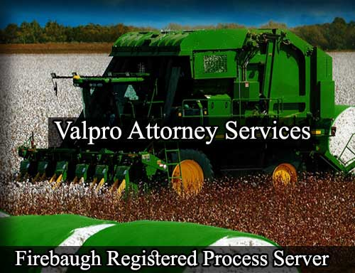Firebaugh California Registered Process Server