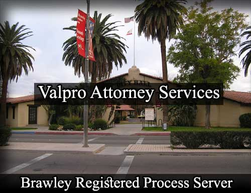 Brawley California Registered Process Server