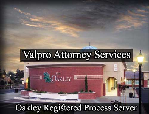 Oakley California Registered Process Server