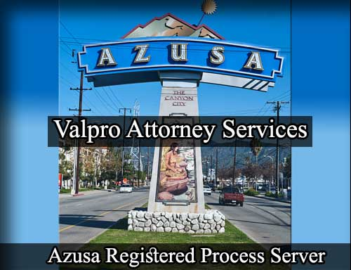 Azusa California Registered Process Server
