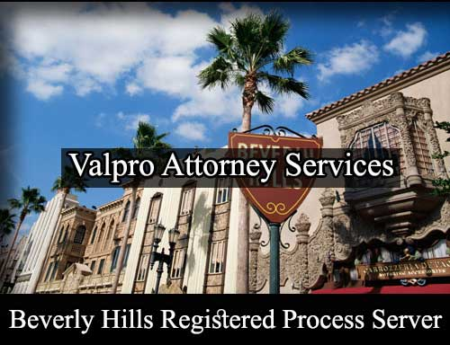 Registered Process Server Beverly Hills