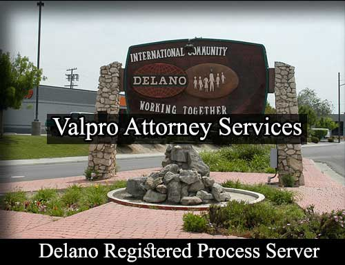 Delano California Registered Process Server