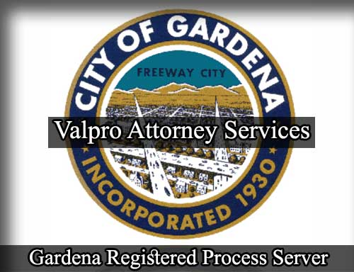 Gardena California Registered Process Server