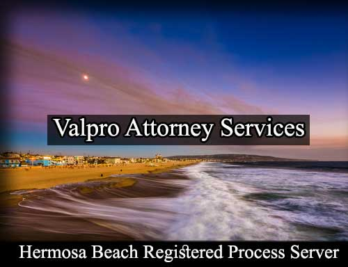 Registered Process Server Hermosa Beach