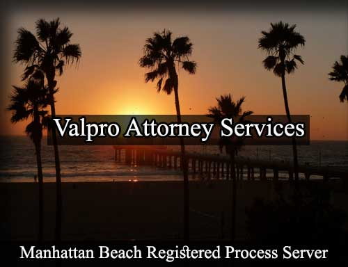 Manhattan Beach California Registered Process Server
